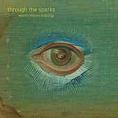 Worm Moon Waning by Through The Sparks