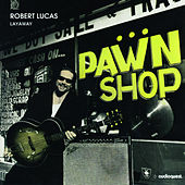 Layaway by Robert Lucas