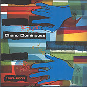 Chano Domínguez 1993 - 2003 by Various Artists
