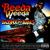 Bassrock Babies (The Leak) by Beeda Weeda