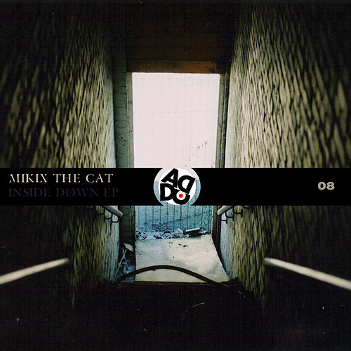 Inside Down - EP by Mikix The Cat
