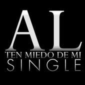 Ten Miedo De Mi - Single by Arturo Leyva