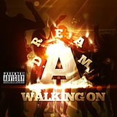 Walking On A Dream - Single by Young Dii
