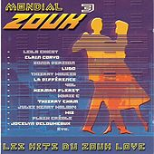 Mondial Zouk 3 by Various Artists