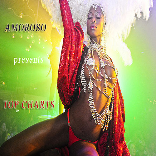 Amoroso Presents Top Charts by Various Artists
