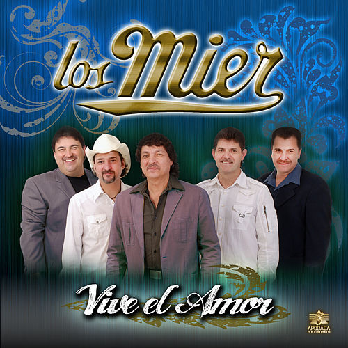 Viva el Amor by Los Mier