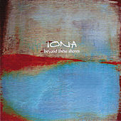 Beyond These Shores by Iona (1)