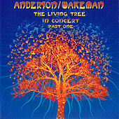 The Living Tree In Concert Part One by the anderson