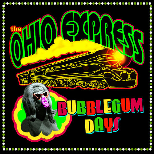Bubblegum Days von Ohio Express