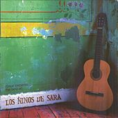 Los Niños de Sara by Los Niños de Sara