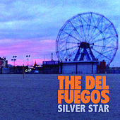 Silver Star by The Del Fuegos