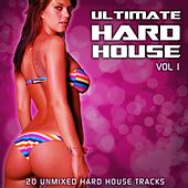 Ultimate Hard House Vol 1 by Various Artists
