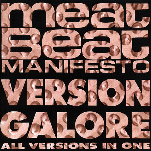 Version Galore by Meat Beat Manifesto