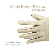 Mistress Elizabeth Davenant, Her Songes by Various Artists