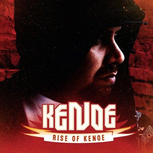 Rise of Kenoe by Ke' Noe