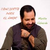 Concierto Para El Amor by Martin Valverde
