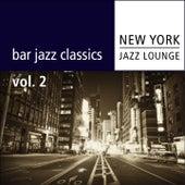 Bar Jazz Classics (Vol.2) by New York Jazz Lounge