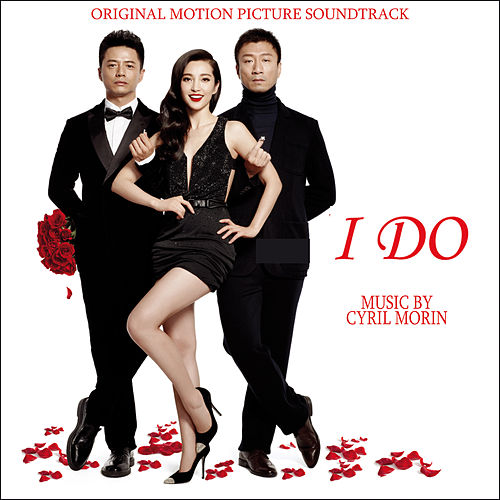 I Do (Original Motion Picture Soundtrack) by Cyril Morin