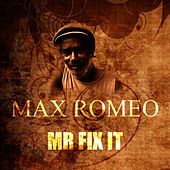 Mr Fix It by Max Romeo