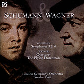 Schumann & Wagner: Works by London Symphony Orchestra