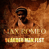 Bearded Man Fest by Max Romeo