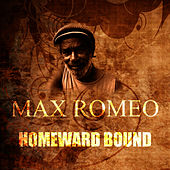 Homeward Bound by Max Romeo
