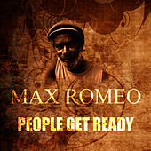 People Get Ready by Max Romeo