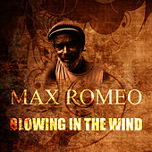 Blowing In The Wind by Max Romeo