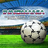 Innomania Calcio Serie A 2011/2012 (Italian Football Team) by Various Artists