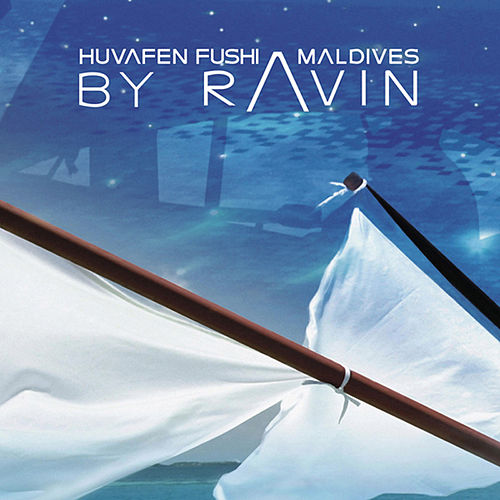 Huvefen Fushi Maldives by Ravin by Various Artists