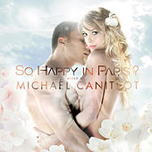 So, happy in Paris ? Mixed by Michaël Canitrot by Various Artists
