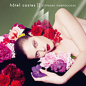 Hôtel Costes 11 by Stéphane Pompougnac by Various Artists