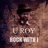 Rock With I by U-Roy