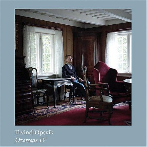 Overseas IV by Eivind Opsvik