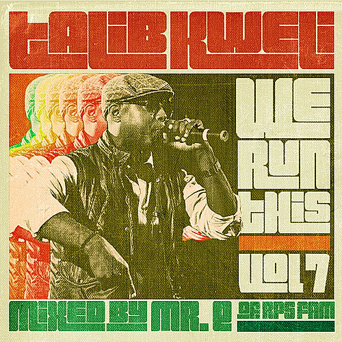 We Run This, Vol. 7 (Mixed by Mr. E of RPS Fam) by Talib Kweli