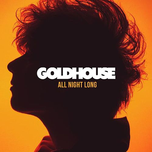 All Night Long by Goldhouse