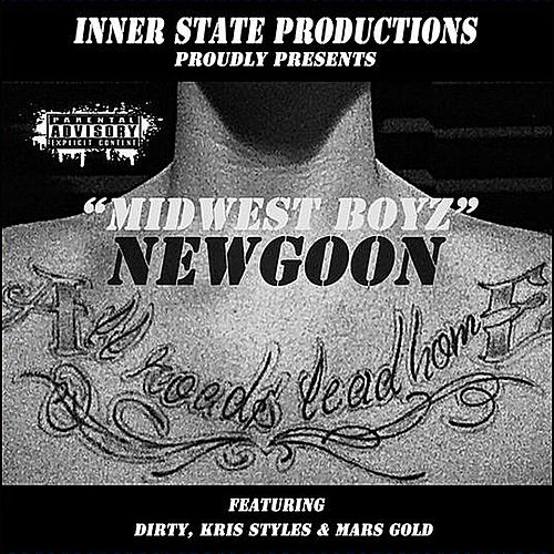 Midwest Boyz by Newgoon