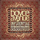 Influential Sessions by Boyce Avenue