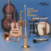 Hi-Fi Salute To Bunny by Ruby Braff