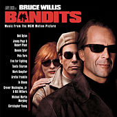 Bandits (Motion Picture Soundtrack) von Various Artists