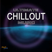 Chillout Music - Ultimate Chillout Music Collection by Chillout Lounge Music Collective