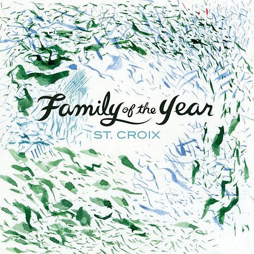 St. Croix - EP by Family of the Year
