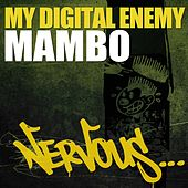 Mambo by My Digital Enemy