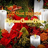 100 Most Essential Christmas Classical Pieces by Various Artists