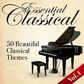 Essential Classical, Vol. 1 (50 Beautiful Classical Themes) by Various Artists