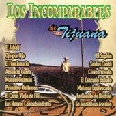 Los Incomparables de Tijuana by Los Incomparables De Tijuana