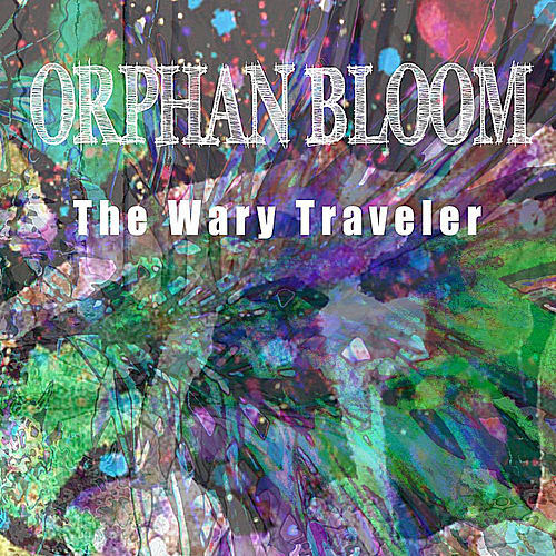 The Wary Traveler by Orphan Bloom