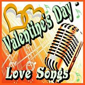 Valentine's Day (Love Songs) von Various Artists