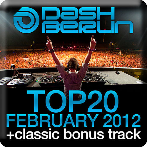 Dash Berlin Top 20 - February 2012 by Various Artists