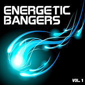 Energetic Bangers, Vol. 1 by Various Artists